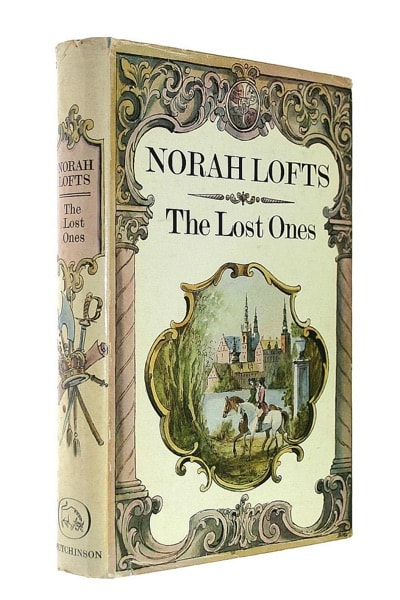 The Lost Queen  Aka, The Lost Ones _ NORAH LOFTS