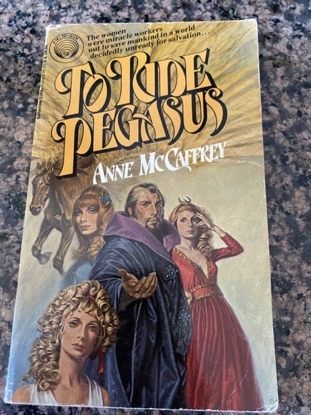 To Ride Pegasus _ ANNE MCCAFFREY