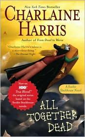 All Together Dead A Sookie Stackhouse Novel _ CHARLAINE HARRIS