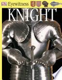 Knight  Eyewitness Books _ CHRISTOPHER GRAVETT