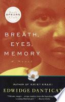 Breath, Eyes, Memory A Novel _ EDWIDGE DANTICAT