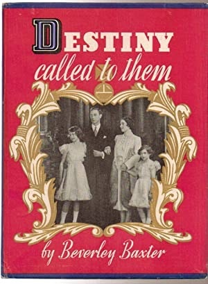 Destiny Called To Them _ BEVERLEY BAXTER