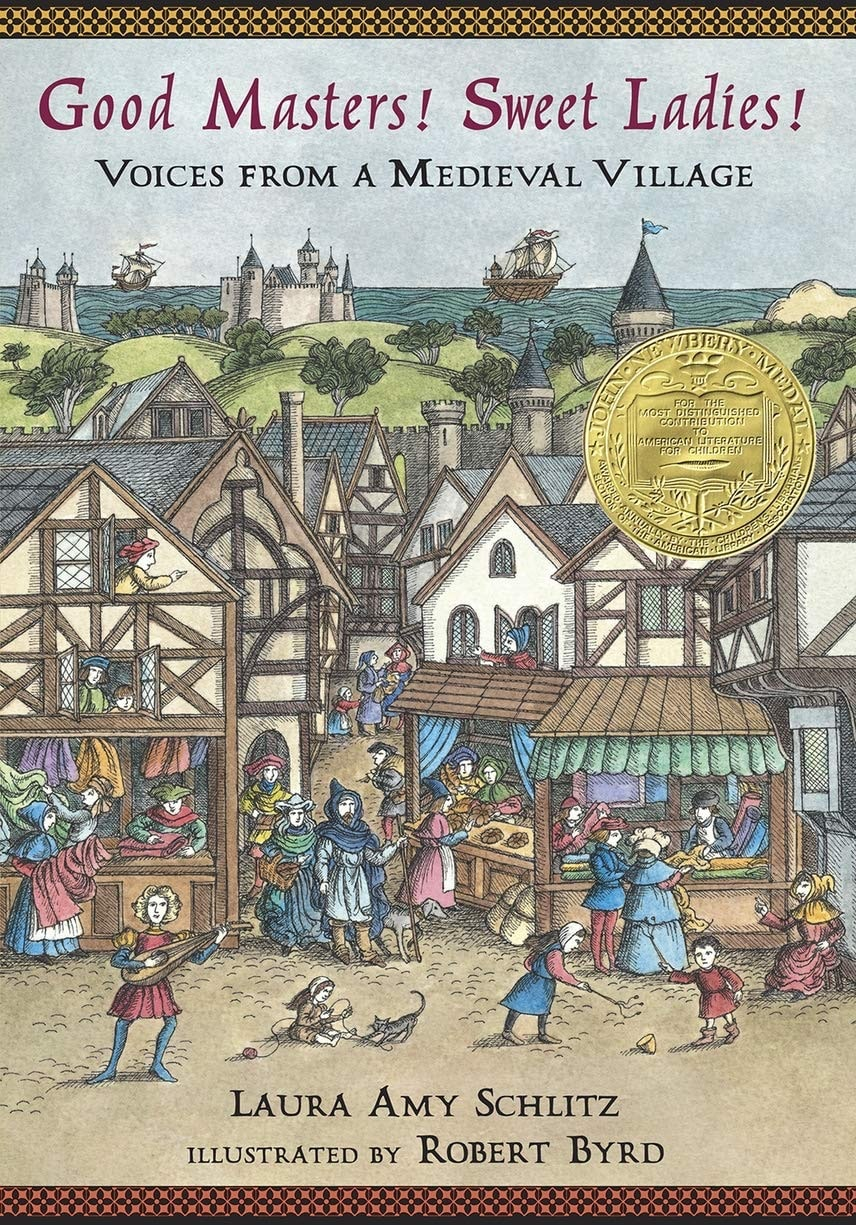 Good Masters! Sweet Ladies! Voices From A Medieval Village _ LAURA SCHLITZ
