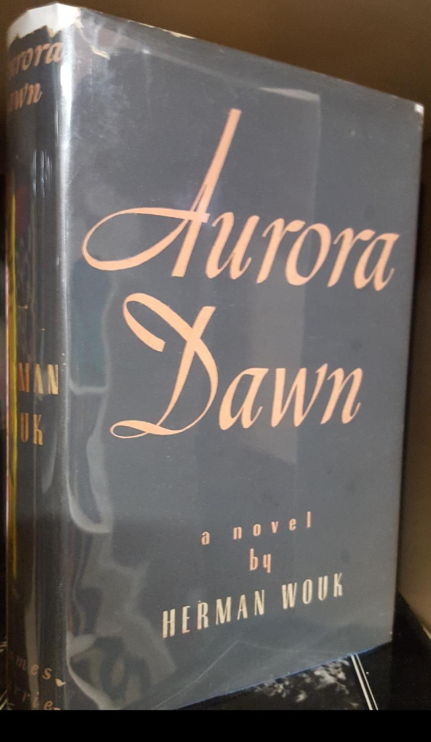 Aurora Dawn _ HERMAN WOUK