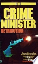 Retribution The Crime Minister _ IAN BARCLAY