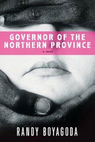 Governor Of The Northern Province A Novel _ RANDY BOYAGODA