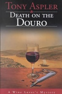 Death On The Douro _ TONY ASPLER