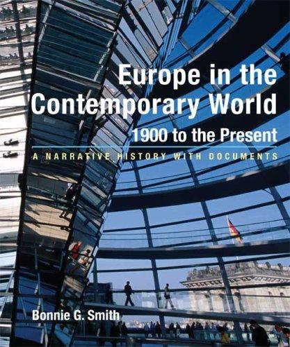 Europe In The Contemporary World 1900 To The Present A Narrative History With Documents _ BONNIE SMITH