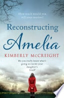 Reconstructing Amelia _ KIMBERLY MCCREIGHT