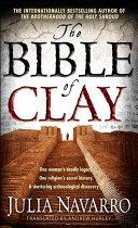 The Bible Of Clay _ JULIA NAVARRO