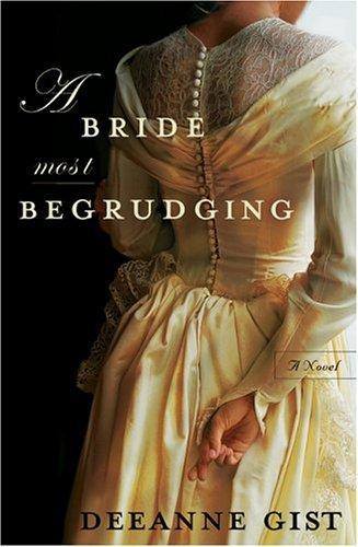 A Bride Most Begrudging _ DEANNE GIST
