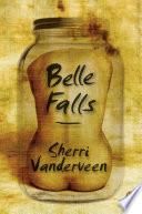 Belle Falls _ SHERRI VANDERVEEN