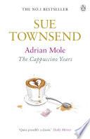 Adrian Mole The Cappuccino Years _ SUE TOWNSEND