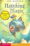Hatching Magic _ ANN DOWNER