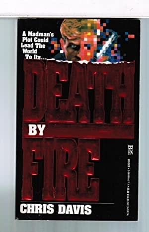 Death By Fire _ CHRIS DAVIS