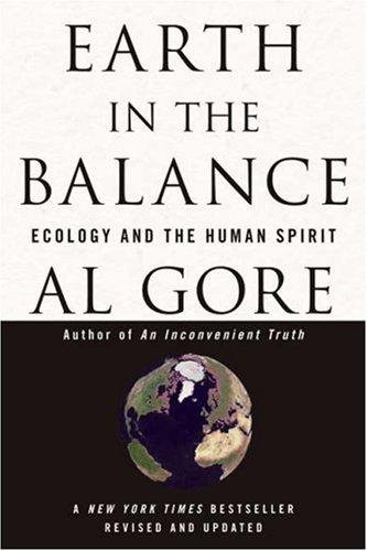 Earth In The Balance Ecology And The Human Spirit _ AL GORE
