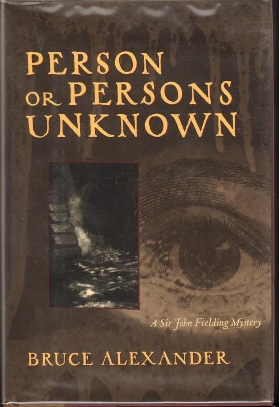 Person Or Persons Unknown A Sir John Fielding Mystery _ BRUCE ALEXANDER