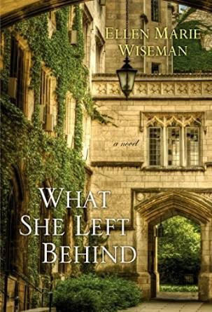 What She Left Behind A Novel _ ELLEN WISEMAN