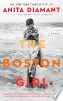 The Boston Girl A Novel _ ANITA DIAMANT