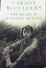 The Heart Is A Lonely Hunter _ CARSON MCCULLERS