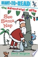 See Santa Nap  The Adventures Of Otto _ DAVID MILGRIM