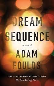 Dream Sequence _ ADAM FOULDS