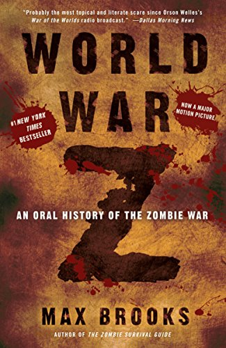 World War Z An Oral History Of The Zombie War _ MAX BROOKS