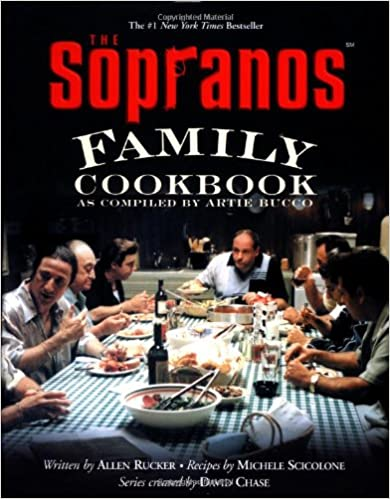 The Sopranos Family Cookbook As Compiled By Artie Bucco _ ARTIE BUCCO