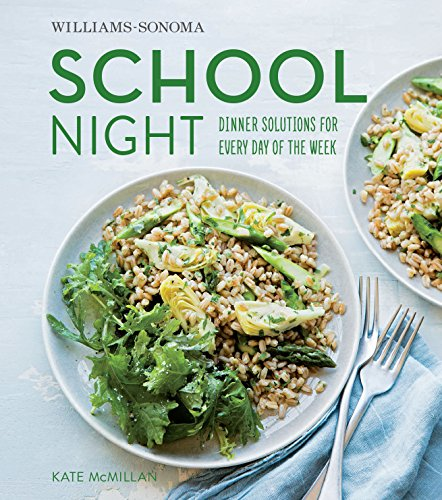 School Night Dinner Solutions For Every Day Of The Week _ KATE MCMILLAN