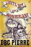 Lights Out In Wonderland _ D. B. C. PIERRE