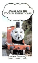 James And The Foolish Freight Cars Thomas The Tank Engine And Friends _ REV AWDRY