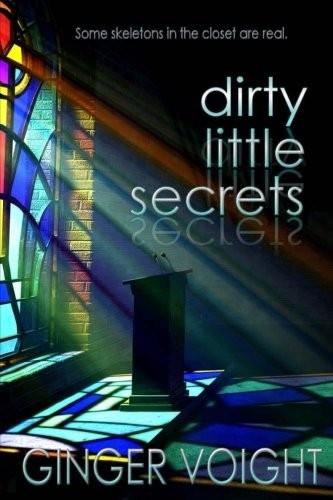 Dirty Little Secrets _ GINGER VOIGHT