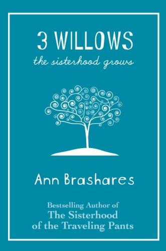 3 Willows The Sisterhood Grows _ ANN BRASHARES