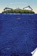 The Island Walkers A Novel _ JOHN BEMROSE