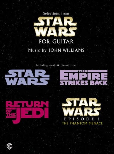 Selections From Star Wars For Guitar _ MUSIC BY JOHN WILLIAMS