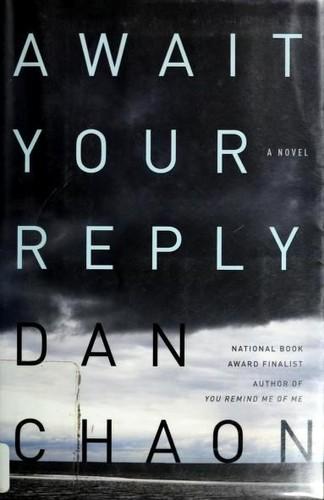Await Your Reply _ DAN CHAON
