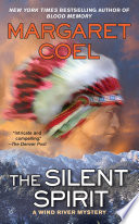 The Silent Spirit A Wind River Mystery _ MARGARET COEL