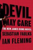 Devil May Care _ SEBASTIAN FAULKS