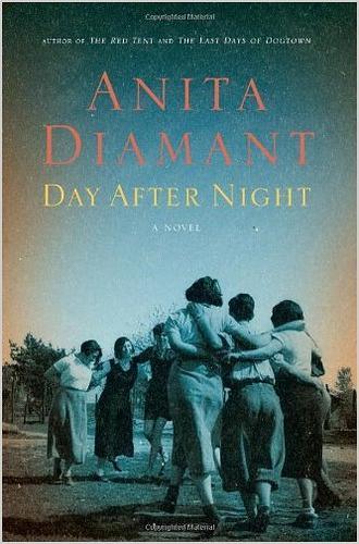 Day After Night A Novel _ ANITA DIAMANT