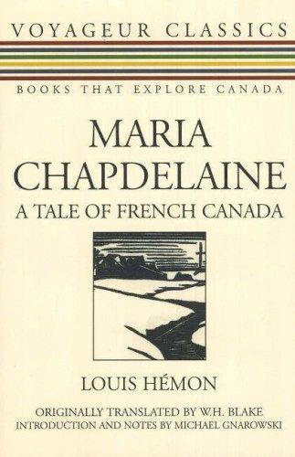 Maria Chapdelaine A Tale Of French Canada _