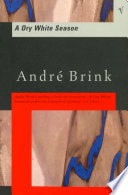 A Dry White Season _ ANDRE BRINK