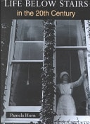 Life Below Stairs In The 20th Century _ PAMELA HORN