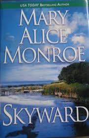 Skyward _ MARY MONROE