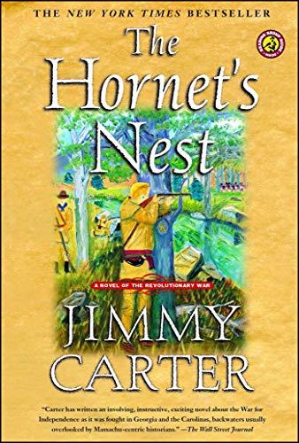The Hornets Nest A Novel Of The Revolutionary War _ JIMMY CARTER