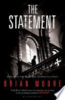 The Statement _ BRIAN MOORE