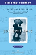 You Went Away _ TIMOTHY FINDLEY