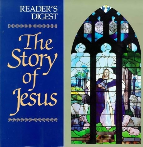 The Story Of Jesus _ READERS DIGEST