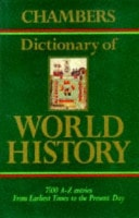 Chambers Dictionary Of World History _ BRUCE LENMAN