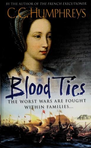 Blood Ties _ C.C HUMPHREYS