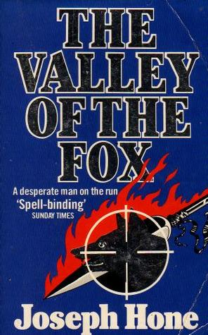 The Valley Of The Fox _ JOSEPH HONE